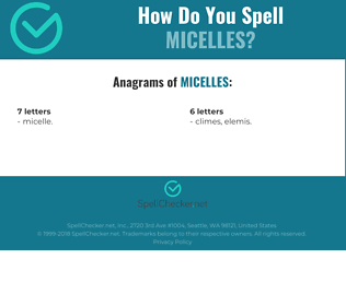 Correct spelling for Micelles