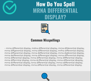 Correct spelling for mRNA Differential Display