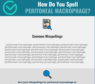 Correct spelling for Peritoneal Macrophage