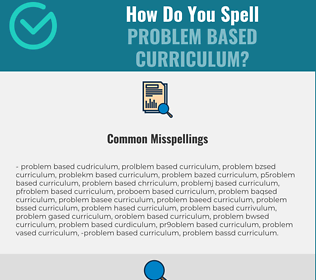 Correct spelling for Problem Based Curriculum