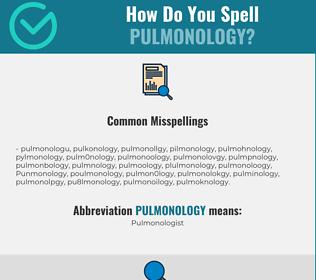 Correct spelling for Pulmonology
