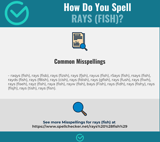 Correct spelling for Rays (Fish)