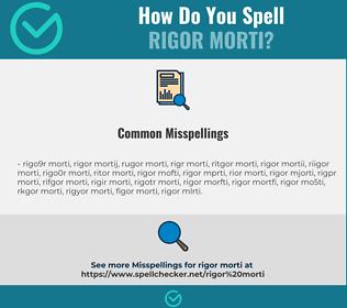 Correct spelling for Rigor Morti