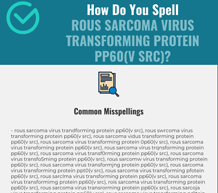Correct spelling for Rous Sarcoma Virus Transforming Protein pp60(v src)