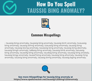 Correct spelling for Taussig Bing Anomaly