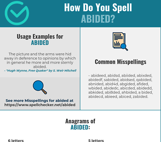 Correct spelling for abided