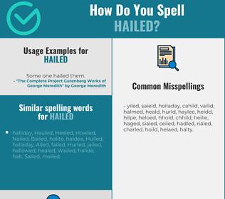Correct spelling for hailed