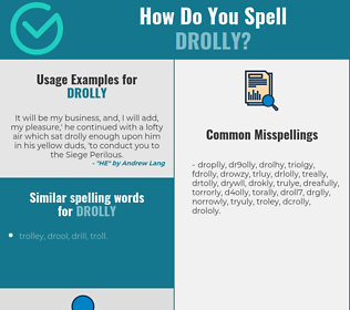 Correct spelling for drolly