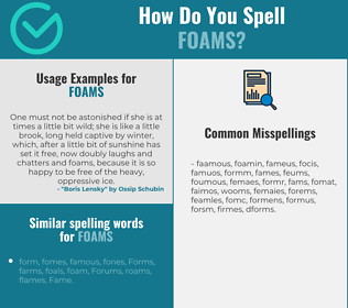 Correct spelling for foams