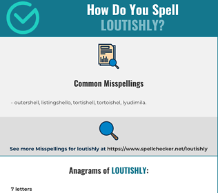 Correct spelling for loutishly