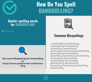 Correct spelling for bankrolling