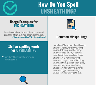 Correct spelling for unsheathing
