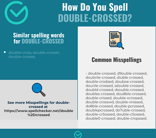 Correct spelling for double-crossed