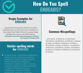 Correct spelling for endears