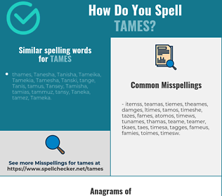 Correct spelling for tames