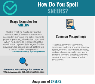 Correct spelling for sneers
