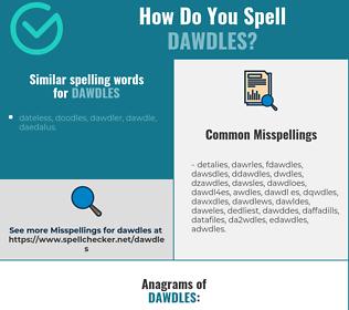 Correct spelling for dawdles