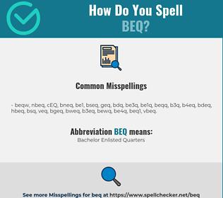 Correct spelling for BEQ