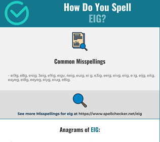 Correct spelling for EIG