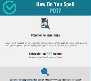 Correct spelling for PDT