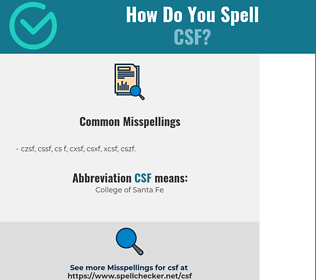Correct spelling for CSF