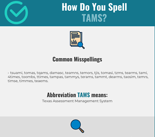 Correct spelling for TAMS