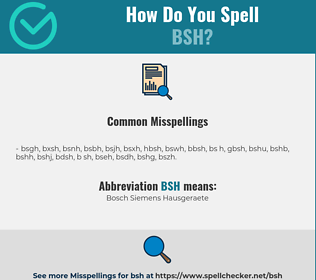 Correct spelling for bsh