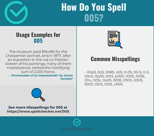 Correct spelling for 005