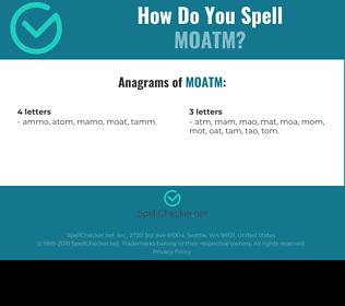 Correct spelling for MOATM