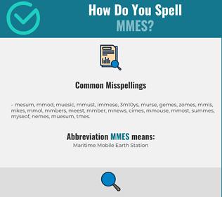 Correct spelling for MMES