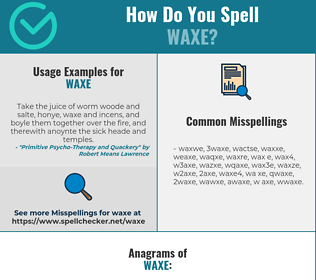 Correct spelling for WAXE