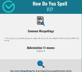 Correct spelling for VJ