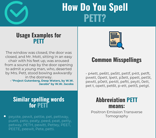 Correct spelling for PETT