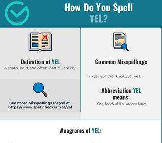 Correct spelling for YEL
