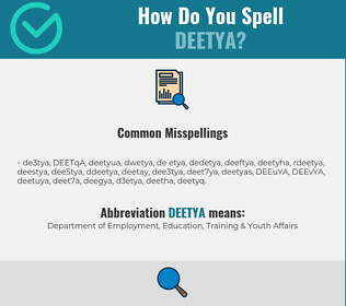 Correct spelling for DEETYA
