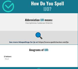Correct spelling for IJO