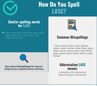Correct spelling for LASE