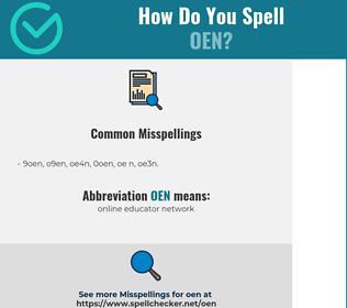 Correct spelling for OEN