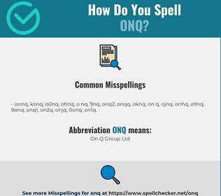 Correct spelling for ONQ