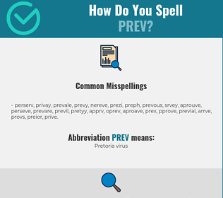 Correct spelling for PREV