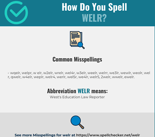 Correct spelling for WELR