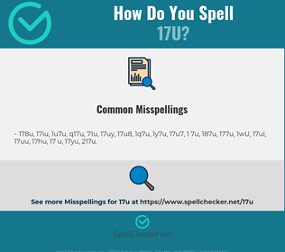 Correct spelling for 17U