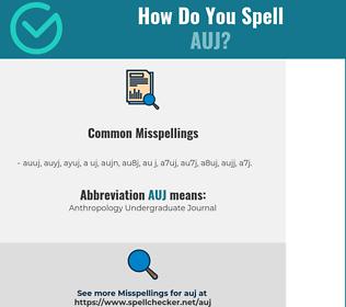Correct spelling for AUJ