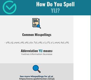 Correct spelling for YIJ