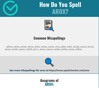 Correct spelling for AROX
