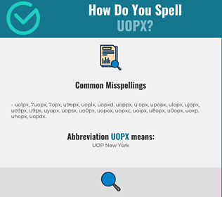 Correct spelling for UOPX