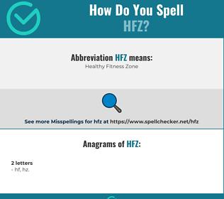 Correct spelling for HFZ