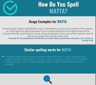 Correct spelling for MATTA