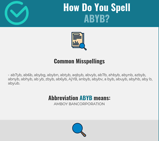 Correct spelling for ABYB