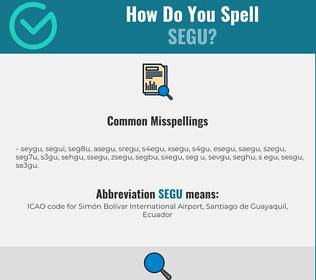 Correct spelling for SEGU